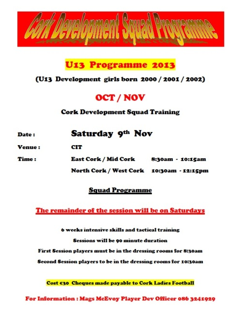 U13 Oct-Nov Cork Development Squad Programme week 5 sat 9-11-13