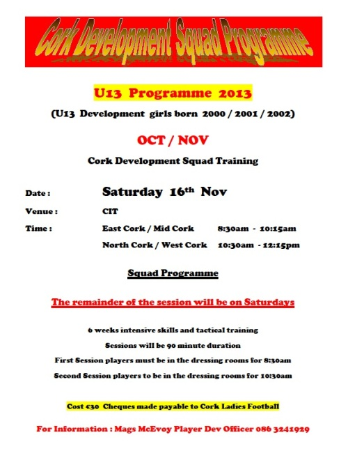 U13 Oct-Nov Cork Development Squad Programme week 6 sat 16-11-13